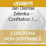 ZELENKA, 3 CAPRICCI/LAUDATE/CO cd musicale di Artisti Vari
