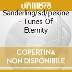 TUNES OF ETERNITY cd musicale di ARTISTI VARI