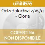 Gloria cd musicale di Artisti Vari