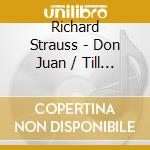 DON QUIXOTE/DON JUAN/TILL EULENSPIEGEL cd musicale di Artisti Vari