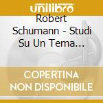 SCHIRMER:BEETHOVEN-ET†DEN/SINF cd musicale di Ragna Schirmer
