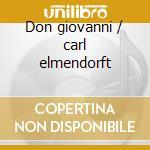 Don giovanni / carl elmendorft cd musicale