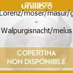 MENDELSSOHN, WALPURGISNACHT/ME cd musicale di Artisti Vari