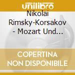RIMSKY-KORSAKOW, MOZART&SALIERI (GA DT) cd musicale di Artisti Vari