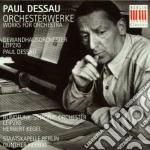 DESSAU, ORCHESTERWERKE                    cd musicale di Artisti Vari