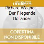 Konwitschny/staatska - Wagner-der Fliegende cd musicale di Artisti Vari