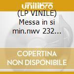 (LP VINILE) Messa in si min.nwv 232 (highl.) lp vinile di Artisti Vari