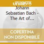 Bach: Kunst der Fuge/Orgelkonzerte cd musicale di BACH JOHANN SEBASTIAN