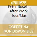 Kegel/rsol/rosel/erb - After Work Hour/clas cd musicale di ARTISTI VARI