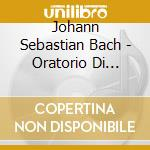 Weihnachtsoratorium cd musicale di Artisti Vari
