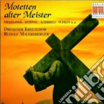 MOTETTEN ALTER MEISTER:SWEELINCK/KUHNAU   cd musicale di Artisti Vari