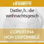 Distler,h.:die weihnachtsgesch cd musicale