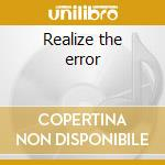 Realize the error cd musicale