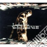 Yes, i'm limited vol.3 cd musicale di Strip Leather
