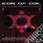 Uploaded and remixed cd musicale di Icon of coil