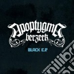 Black ep vol.1 cd musicale di Berzerk Apoptygma