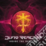 Inside the reactor cd musicale di Reactor Juno