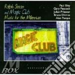 Music for the millenium - bley paul peacock gary cd musicale di Ralph simon & magic club
