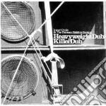 HEAVYWEIGHT DUB/KILLER D                  cd musicale di INNER CIRCLE & THE F
