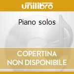 Piano solos cd musicale di Artisti Vari