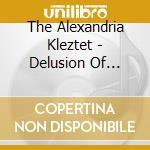 Delusion of klezmer cd musicale di The alexandria klezt