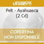 Ayahuasca cd musicale