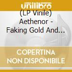 (LP VINILE) Faking gold & murder-lp 09 lp vinile di AETHENOR