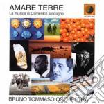 Amare terre cd musicale di Bruno tommaso orches