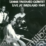 Live at birdland '49 cd musicale di Lennie Tristano