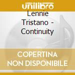 Continuity - tristano lennie marsh warne konitz lee motian paul cd musicale di Lennie Tristano