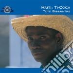 Toto Bissainthe - Ti-coca cd musicale di 43 - ti-coca