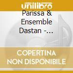 Shoorideh-2cd cd musicale di Dastan Parissa&ensemble