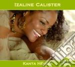 Izaline Calister - Kanta Helele cd musicale di Izaline Calister