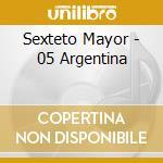 Argentina quejas.. cd musicale di Mayor Sexteto