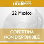 Messico-a.v. cd musicale di ARTISTI VARI