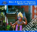 Bali / a suite of tropical music cd musicale di 35 - traditional mus