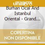 Grand bazaar cd musicale di ISTANBUL ORIENTAL ENSEMBLE