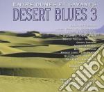 Desert blues 3 av 2cd cof. 08 cd musicale di ARTISTI VARI