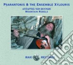 Mountain rebels cd musicale di Psarantonis & xylour