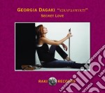Georgia Dagaki - Secret Love cd musicale di Georgia Dagaki