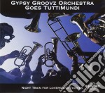 Night train for lovers and thieves cd musicale di Gypsy groovz orchest