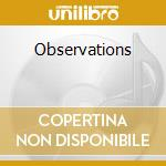 OBSERVATIONS                              cd musicale di STEVE SWELL & CHRIS