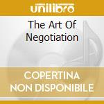 THE ART OF NEGOTIATION                    cd musicale di VINNY GOLIA & KEN FI