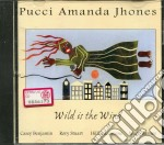 WILD IS THE WIND                          cd musicale di PUCCI AMANDA JHONES