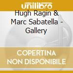 Hugh Ragin & Marc Sabatella - Gallery cd musicale di RAGIN HUGH
