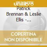 Patrick Brennan & Leslie Ellis - Saunters, Walks, Ambles cd musicale di PATRICK BRENNAN & LE