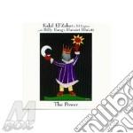 THE POWER                                 cd musicale di KAHIL EL'ZABAR TRI-F