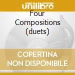 FOUR COMPOSITIONS (DUETS)                 cd musicale di BRAXTON ANTHONY