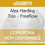 FREEFLOW                                  cd musicale di HARDING ALEX TRIO