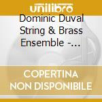 Dominic Duval String & Brass Ensemble - American Scrapbook cd musicale di DUVAL DOMINIC STRING